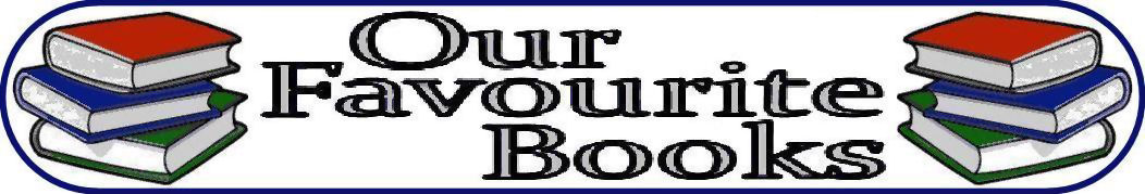 www.ourfavouritebooks.co.uk --- Your favourite books + my favourite books = Our Favourite Books